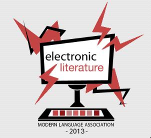 electronicliterature_MLA2013