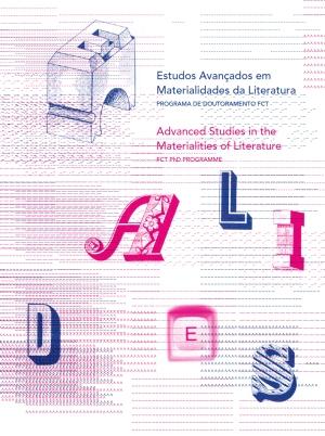 Capa da publicação de apresentação do Programa «Estudos Avançados em Materialidades da Literatura». © Joana Monteiro e Paul Hardman, 2014.