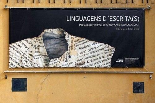 Cartaz da exposição Linguagens d'escrita(s): poesia experimental do Arquivo Fernando Aguiar, 20 Mar-16 Abril, 2010, na Biblioteca Municipal António Botto e na Galeria Municipal, em Abrantes.